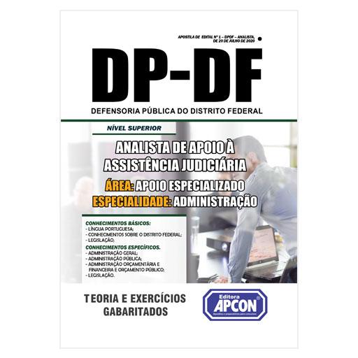 Apostila DP-DF 2020 - Analista de Apoio à Assistência Judiciária – Área Apoio Especializado – Especialidade Administração