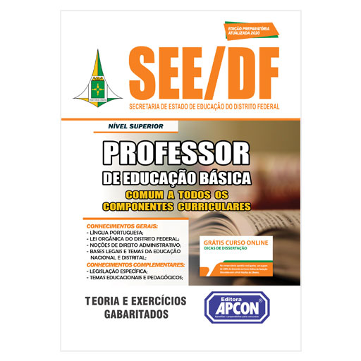 Apostila SEE-DF 2020 - Professor de Educação Básica - Comum a Todos os Componentes Curriculares