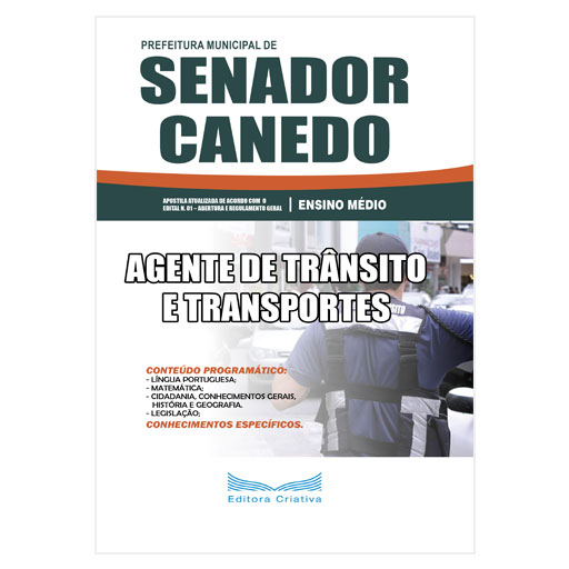 Apostila Pref. Senador Canedo-GO - Agente de Trânsito e Transportes - 2019