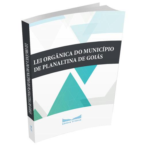 Livro Lei Orgânica do Município de Planaltina do Estado de Goiás