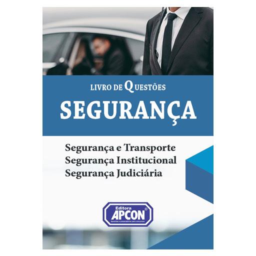 Livro em Questões Segurança - Segurança e Transporte, Segurança Institucional, Segurança Judiciária