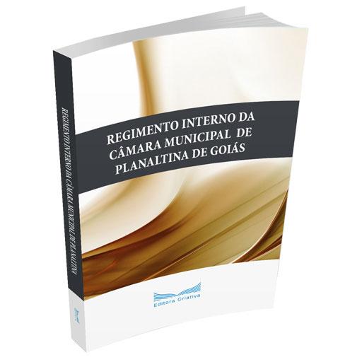Livro Regimento Interno da Câmara Municipal de Planaltina do Estado de Goiás