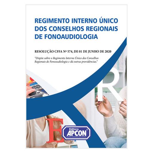 Livro Regimento Interno Único dos Conselhos Regionais de Fonoaudiologia e dá outras providências